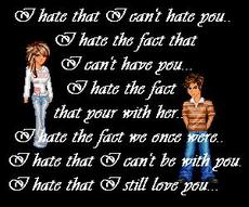 i hate that i can't hate you i hate that i still love you