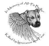 in memory of all pit bulls killed by ignorance and fear