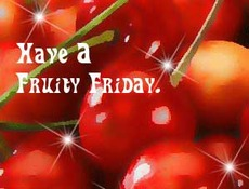 have a fruity friday