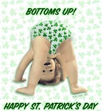 bottoms up happy st patricks day