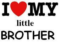 i love my little brother
