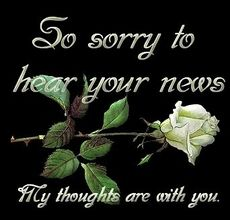 so sorry to hear your news my thougts are with you