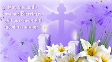 may the lords love and blessings fill your heart with goodness always
