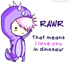 rawr that means i love you in dinosaur