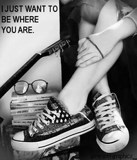 i just want to be where you are