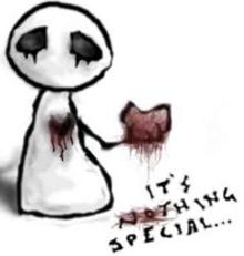 it's nothing special bloody heart ripped out of chest
