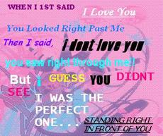 when i first said i love you, you looked right past me