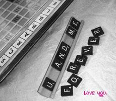 u and me forever - love you