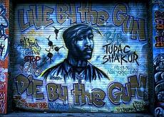 Live by the gun Die by the gun tupac