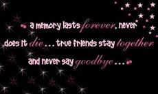true friends stay together and never say goodbye