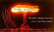 nuke monday the anti monday society