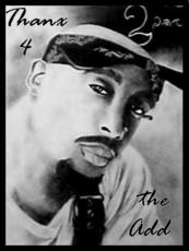 thanks for the add 2pac
